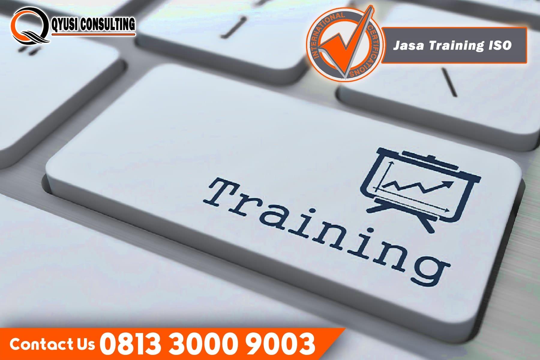 Jasa pelatihan ISO training iso Terbaik Harga Kompetitif