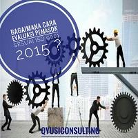 Cara Evaluasi Pemasok Sesuai Iso 9001 2015 Qyusi Consulting