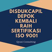 Disdukcapil Depok Kembali Raih Sertifikasi ISO 9001