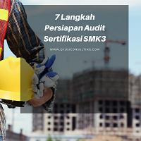 7 langkah persiapan audit sertifikasi smk3