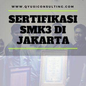 Sertifikasi SMK3 Di Jakarta
