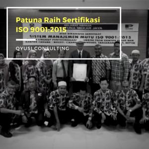 Patuna Raih Sertifikasi ISO 90012015