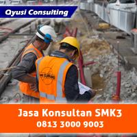 Konsultan SMK3 PP 50 Tahun 2012, Banyak di Rekomendasikan Proses Mudah di Jambi