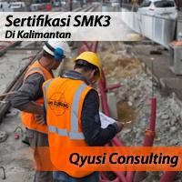 Sertifikasi SMK3 Di Kalimantan