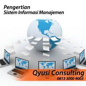 Pengertian Sistem Informasi Manajemen