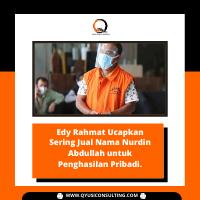 Edy Rahmat Ucapkan Sering Jual Nama Nurdin Abdullah untuk Penghasilan Pribadi.