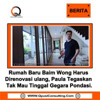 Rumah Baru Baim Wong Harus Direnovasi ulang, Paula Tegaskan Tak Mau Tinggal Gegara Pondasi.
